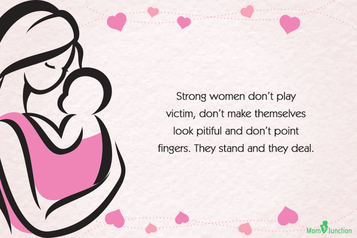 Single Mom Quotes - Strong women don't play victim