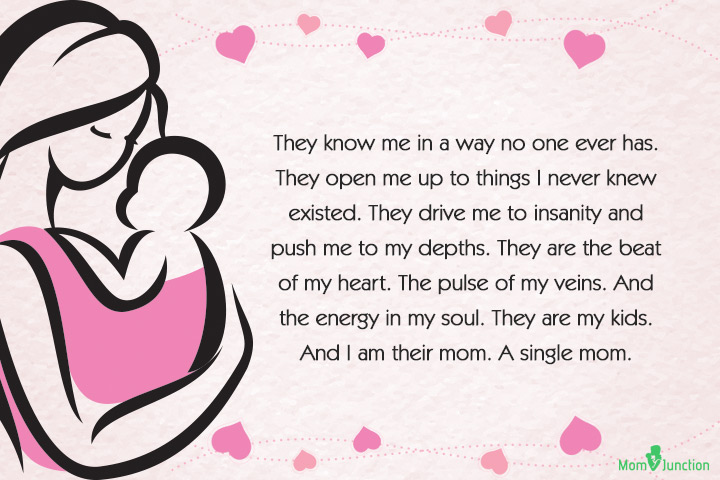 Single Mom Quotes - They know me in a way no one ever has.