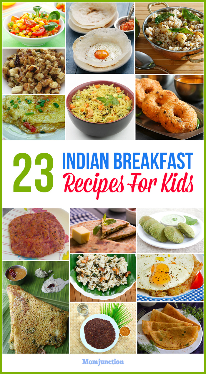 23 Tasty And Healthy Indian Breakfast Recipes For Kids