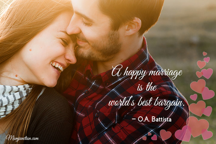A happy marriage is the world's best bargain