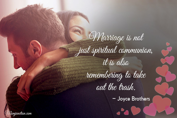 Marriage is not just spiritual communion, it is also remembering to take out the trash