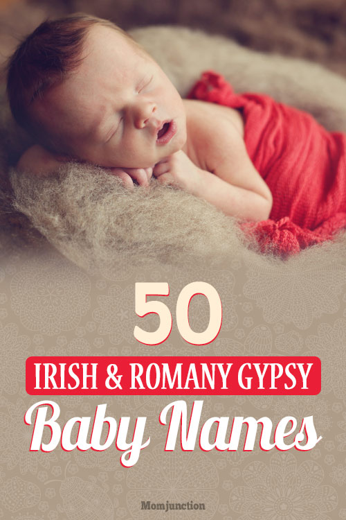 50 Irish And Romany Gypsy Baby Names