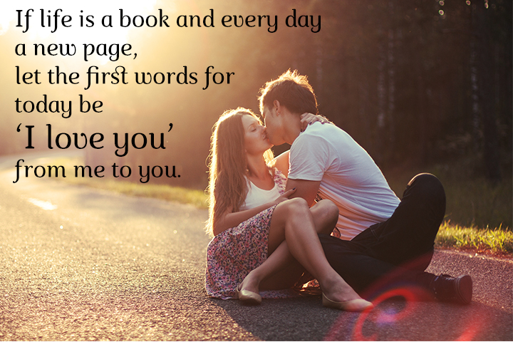 Good Morning Love Quotes for my Wife - If Life is a book and every day a new page