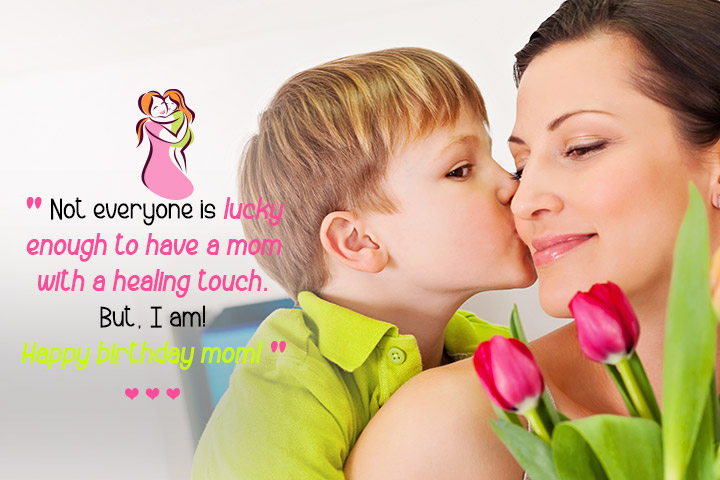 Not everyone is lucky enough to have a mom with a healing touch. But, I am! Happy birthday mom