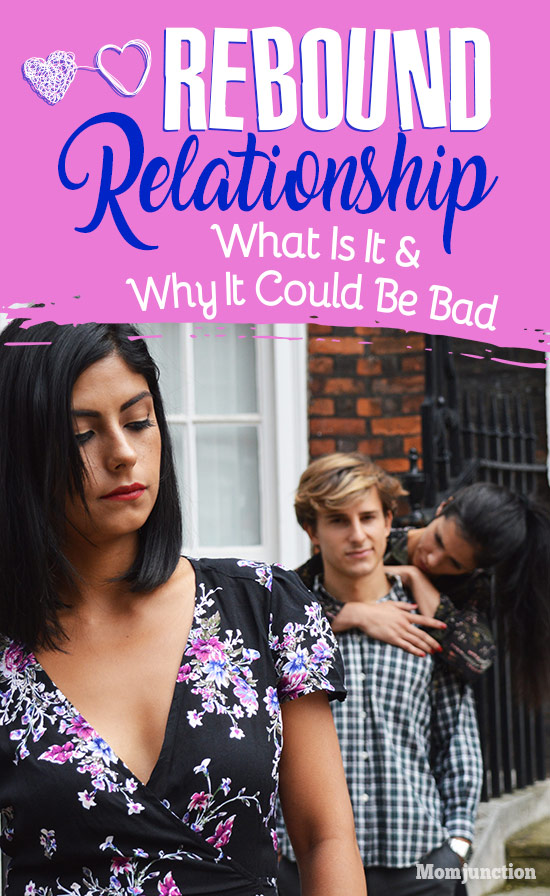 Rebound Relationship: What Is It And Why It Could Be Bad