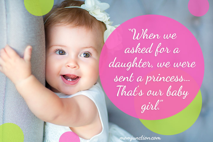 """When we asked for a daughter, we were sent a princess… That's our baby girl."""