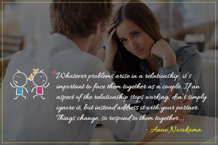 Whatever problems arise in a relationship - Quote on Relationships When in Trouble