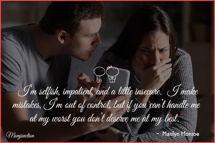 I'm selfish, impatient, and a little insecure - jealousy in a relationship quotes