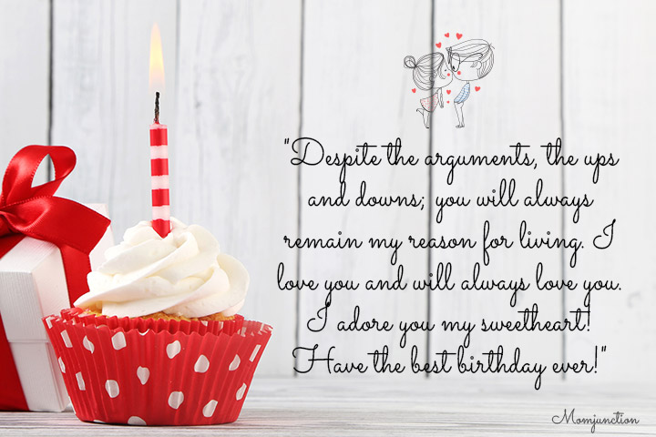 Despite the arguments, the ups and downs - Heartwarming Birthday Sayings for Your Husband