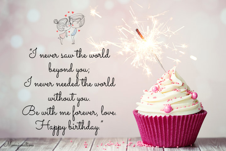 I never saw the world beyond you - heart touching birthday wishes for husband