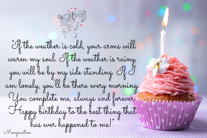If the weather is cold, your arms will warm my soul - Romantic Birthday Wishes for Husband