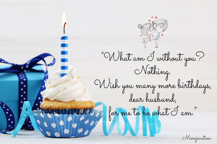 Birthday Wishes for Husband - What am I without you