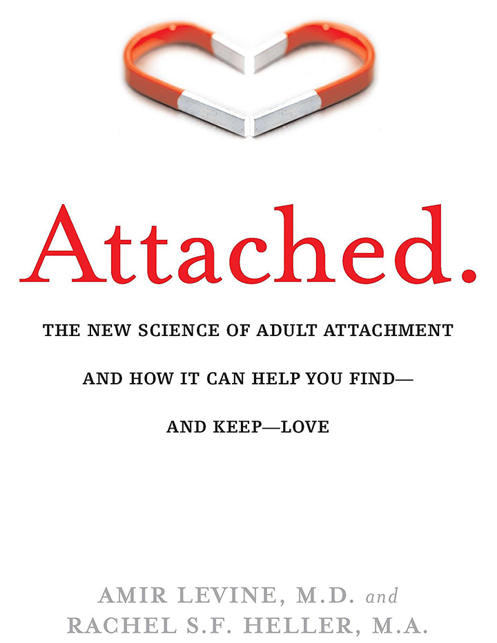Attached by Dr. Amir Levine and Rachel Heller