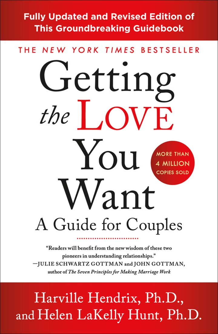 Getting The Love You Want by Harville Hendrix - Relationship Book