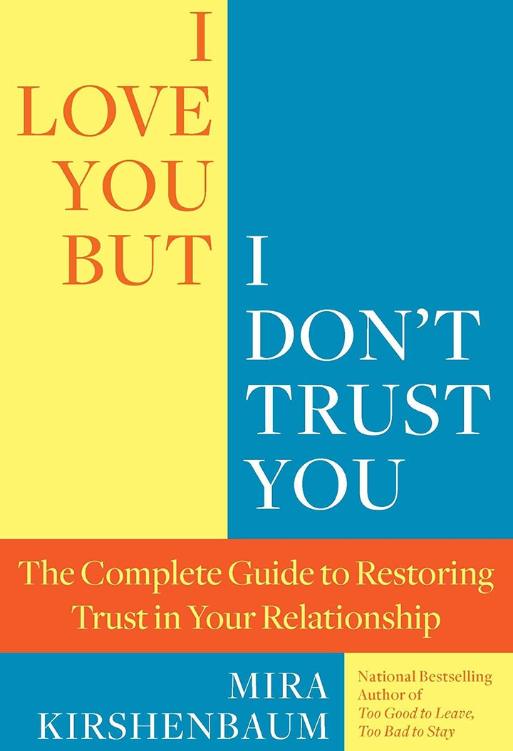 I Love You But I Don't Trust You by Mira Kirshenbaum - Book for Trust in relationship