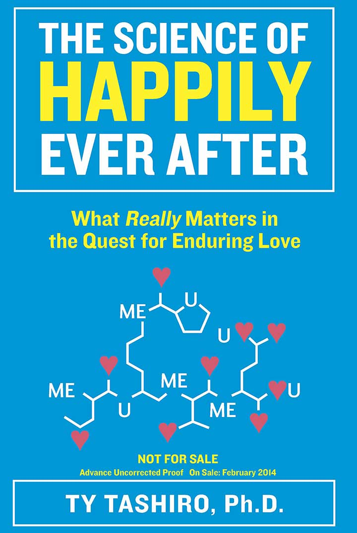 The Science Of Happily Ever After by Ty Tashiro