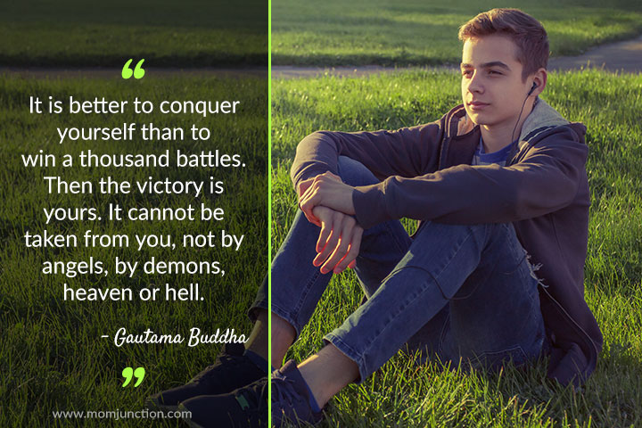 It is better to conquer yourself than to win a thousand battles. Then the victory is yours. It cannot be taken from you, not by angels, by demons, heaven or hell.