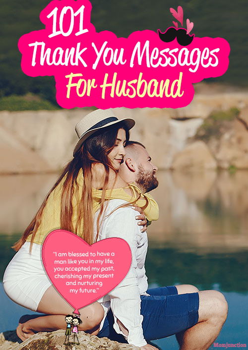 101 Heartfelt Thank You Messages For Husband