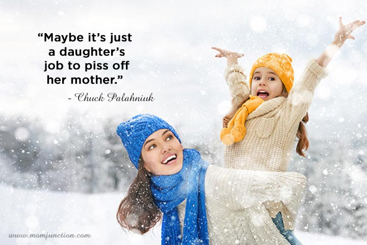 Maybe it's just a daughter - Funny Mother Daughter Quotes