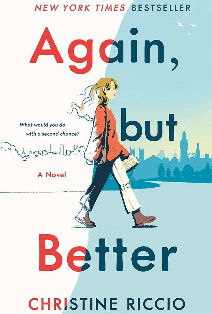 Again But Better A Novel