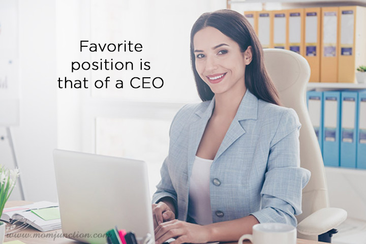 Favorite position is that of a CEO2