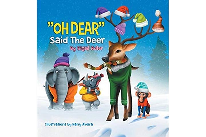 OH DEAR Said the Deer