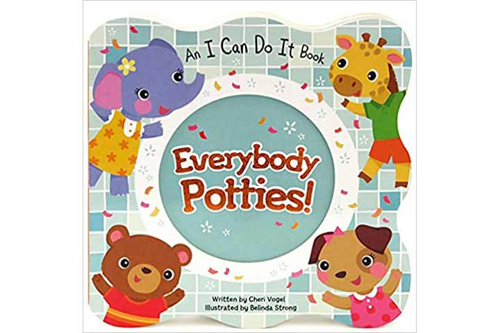 Everybody Potties (An I Can Do It Book)