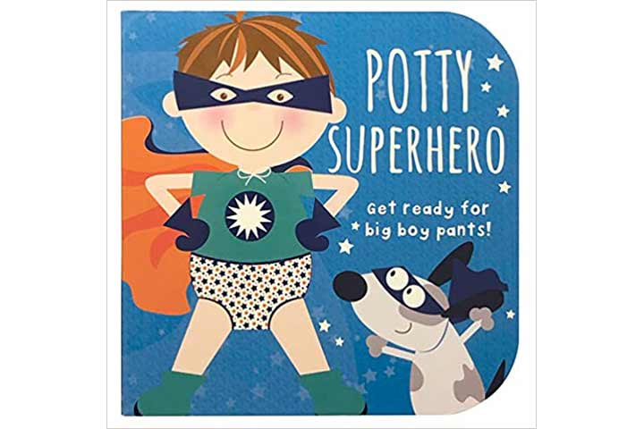 Potty Superhero Get Ready For Big Boy Pants!