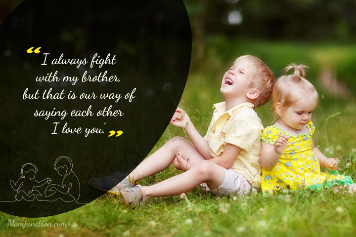 151 Cute And Funny Brother Quotes To Say I Love My Brother