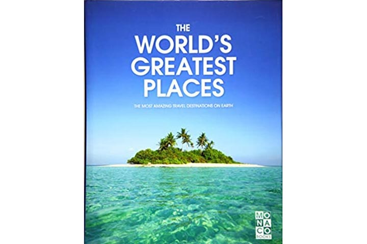 The Most Amazing Travel Destinations on Earth