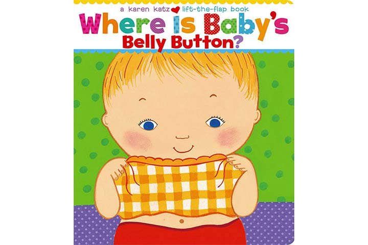 Karen Katz Lift-the-Flap Books - Where Is Baby's Belly Button