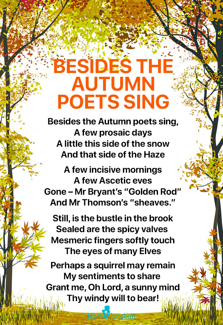 Besides the Autumn poets sing