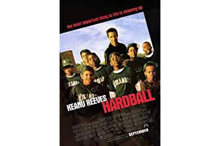 Hardball (Suitable for ages 13 and older with parental guidance)