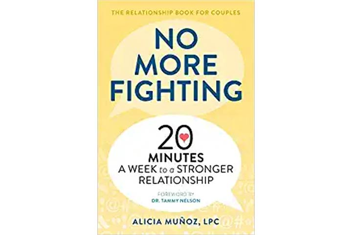 No More Fighting 20 Minutes A Week To A Stronger Relationship