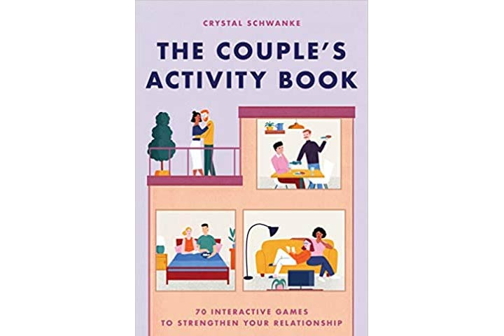 The Couples Activity Book 70 Interactive Games To Strengthen Your Relationship