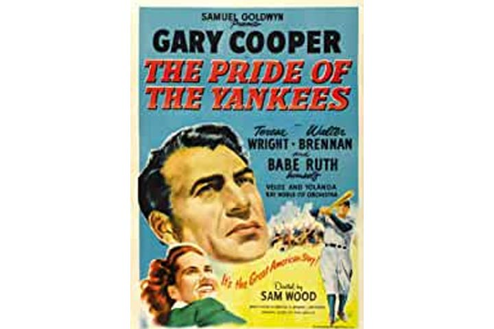The Pride Of The Yankees (Suitable for all ages)