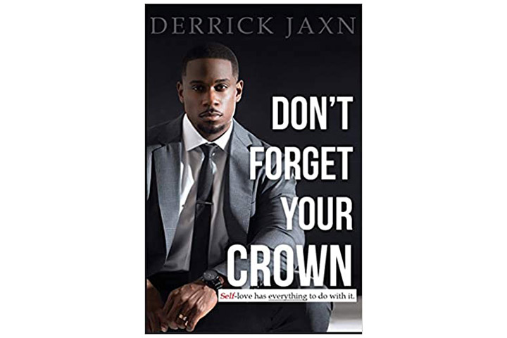 Don't Forget Your Crown Self-love Has Everything To Do With It