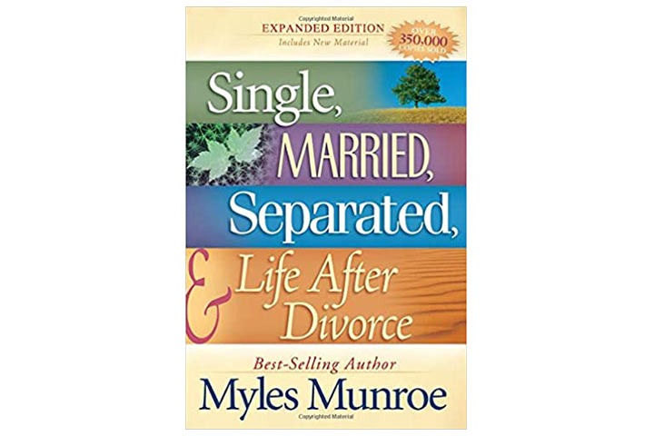 Single, Married, Separated & Life After Divorce