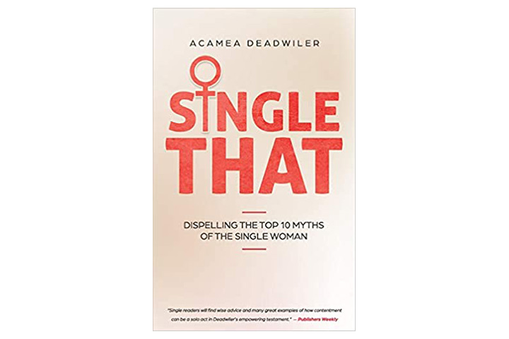 Single That Dispelling The Top 10 Myths Of The Single Woman