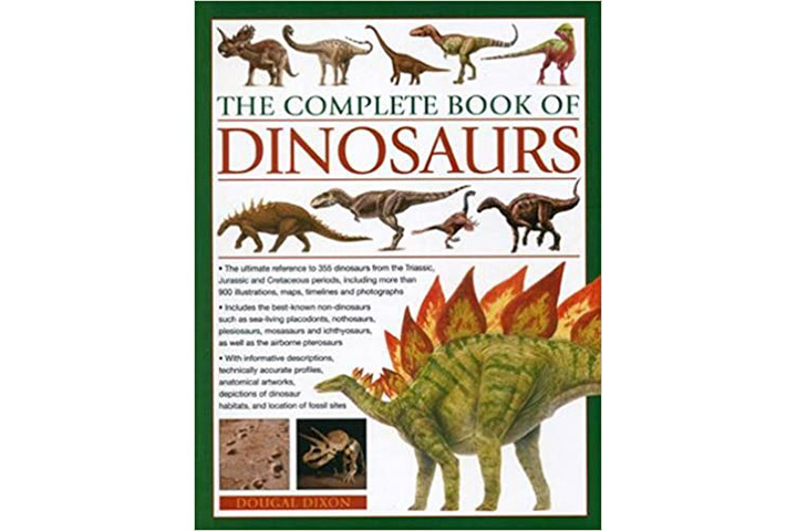 The Complete Book Of Dinosaurs by Dougal Dixon (9-12 years)