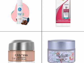 15 Best Under Eye Creams In India In 2021
