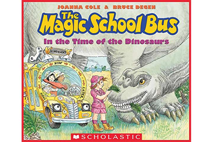 In The Time Of The Dinosaurs (The Magic School Bus) by Joanna Cole (4-8 years)
