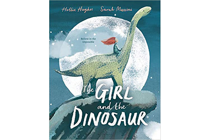 The Girl And The Dinosaur by Hollie Hughes (3-6 years)