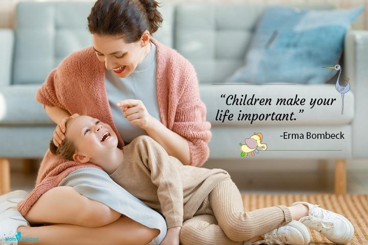 Children make your life