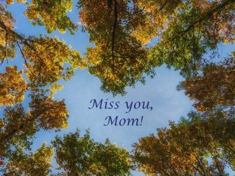 101 'I miss you, mom' quotes