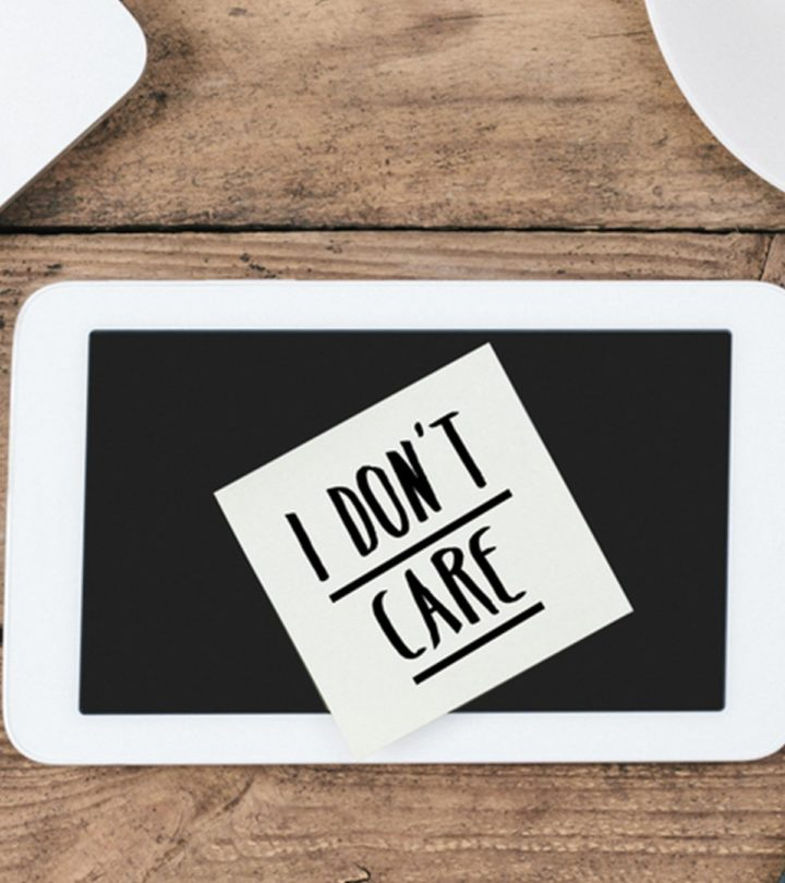 150+ Best 'I Don't Care' Quotes To Deal With Judgements